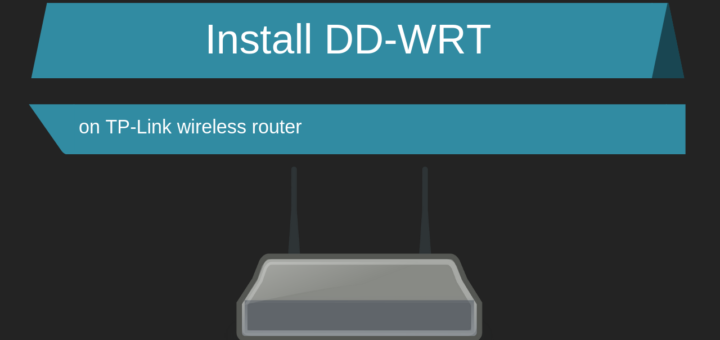 install dd-wrt on tp-link router